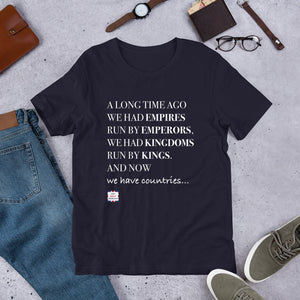 Emperors and Kings Unisex T-Shirt