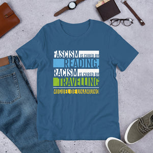 Fascism is Cured by Reading Unisex T-Shirt