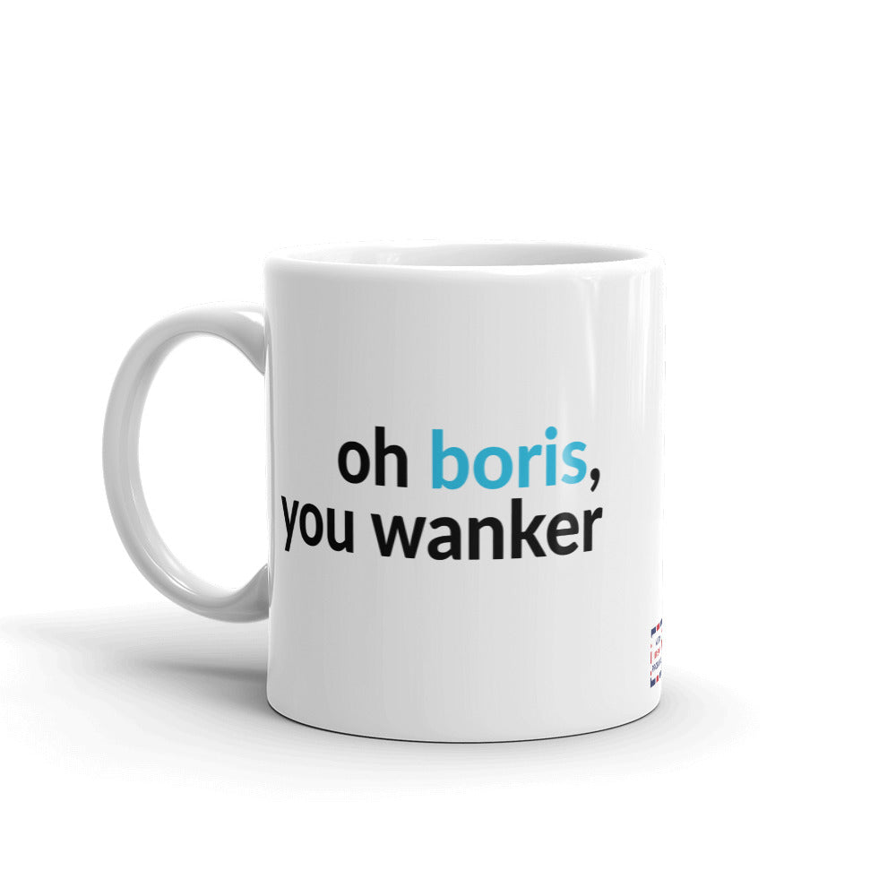 Boris is a Wanker Mug