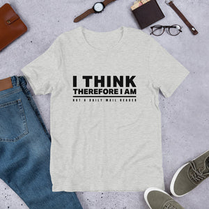 Not a Daily Mail Reader Unisex T-Shirt