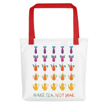 Load image into Gallery viewer, Make Tea Not War Tote bag