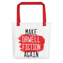 Load image into Gallery viewer, Make Orwell Fiction Tote bag