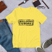 Load image into Gallery viewer, Bollocks to Boris Unisex T-Shirt