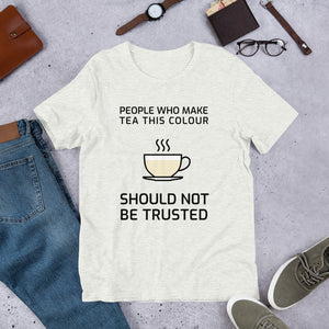 Tea Colour Matters Unisex T-Shirt