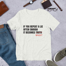 Load image into Gallery viewer, Brexit is a Lie Unisex T-Shirt