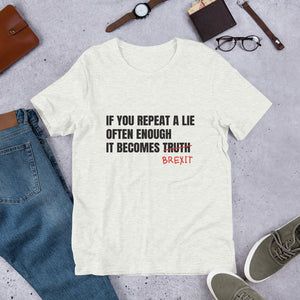 Brexit is a Lie Unisex T-Shirt