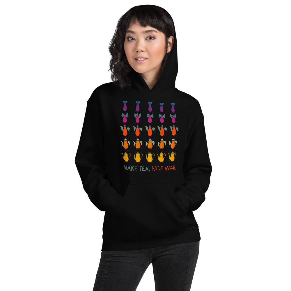 Make Tea not War Unisex Hoodie