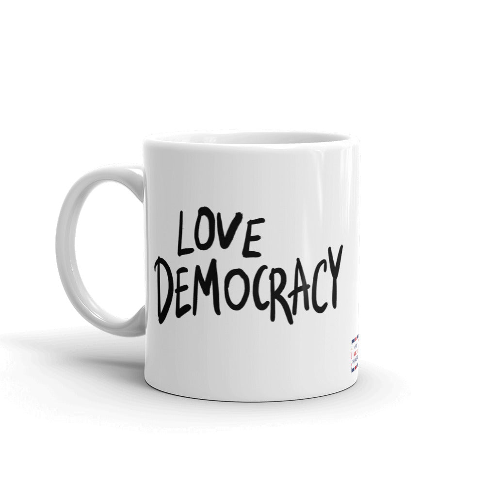 Love Democracy. Hate Dicktators Mug