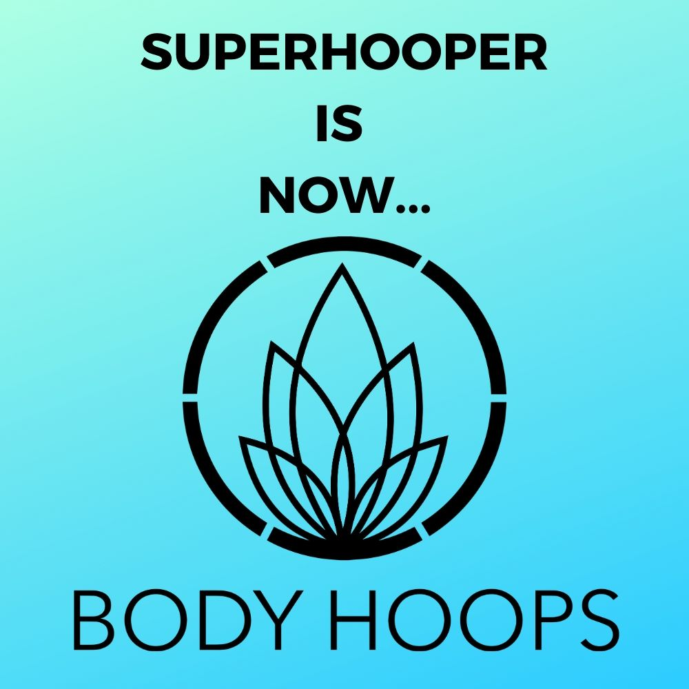 Superhooper is now Body Hoop™