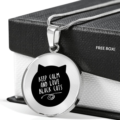Keep Calm and Love Black Cats Necklace