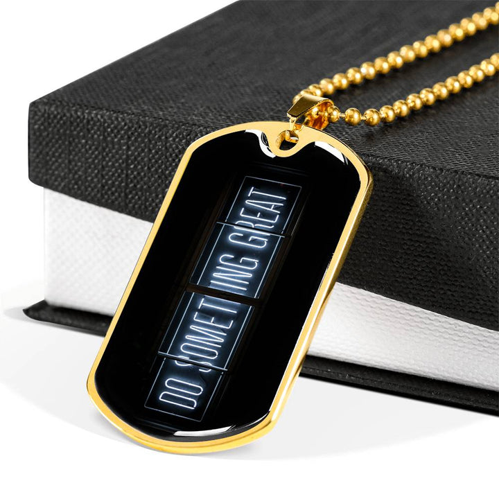 Do Something Great Dog Tag and Necklace