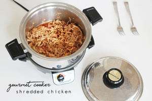Gourmet Cooker Shredded Chicken