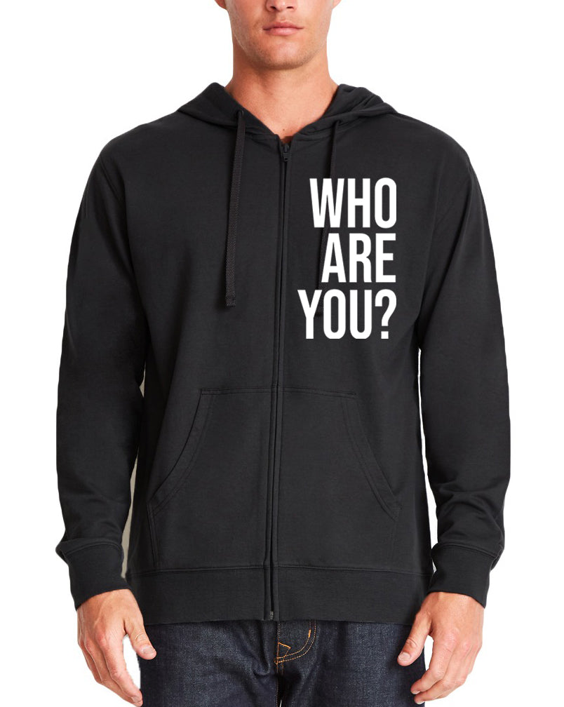 Who Are You? Zip-Up Hoodie