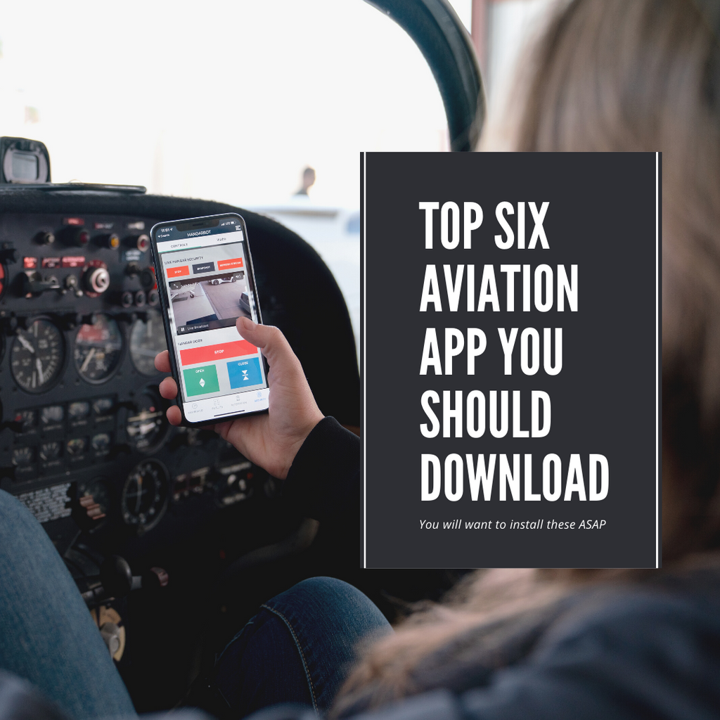 The Top Six Aviation Apps You Need to Download