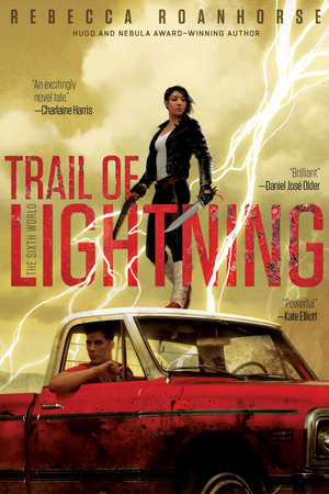 Trail of Lightning: Book 1 The Sixth World Series (Hardcover)
