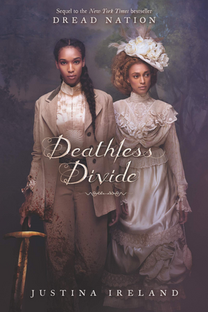 Deathless Divide: Book 2 Dread Nation Series (Hardcover)