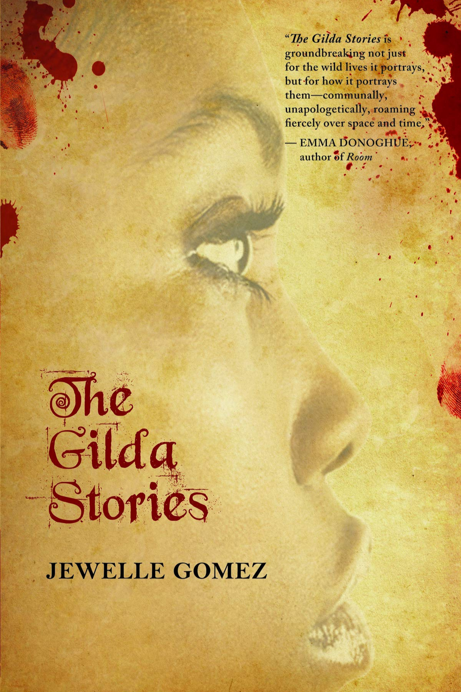 The Gilda Stories: Expanded 25th Anniversary Edition  (Paperback)