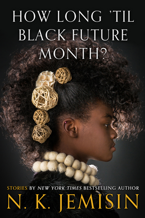 How Long Til Black Future Month (Hardcover)