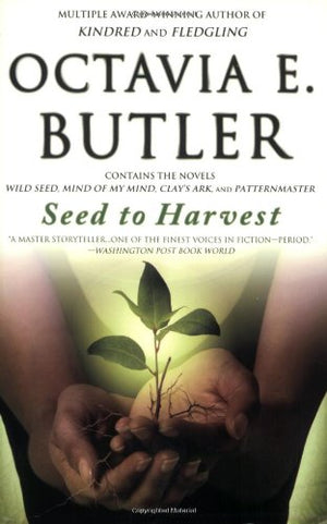Seed to Harvest: Complete Patternist Series (Paperback)