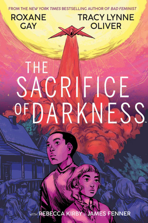 The Sacrifice of Darkness Graphic Novel (Hardcover)