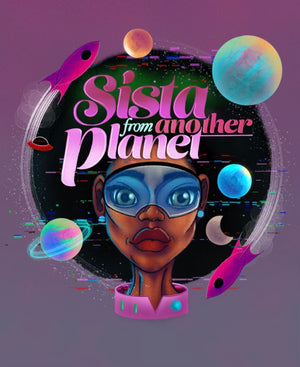 Sistah Scifi Sista From Another Planet Sweatshirt