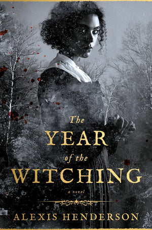 The Year of the Witching (Hardcover)