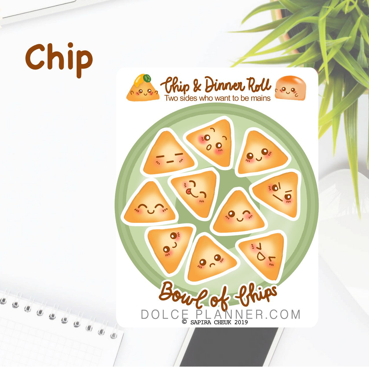 Chips - Chip & DInner Roll Character Planner Sticker