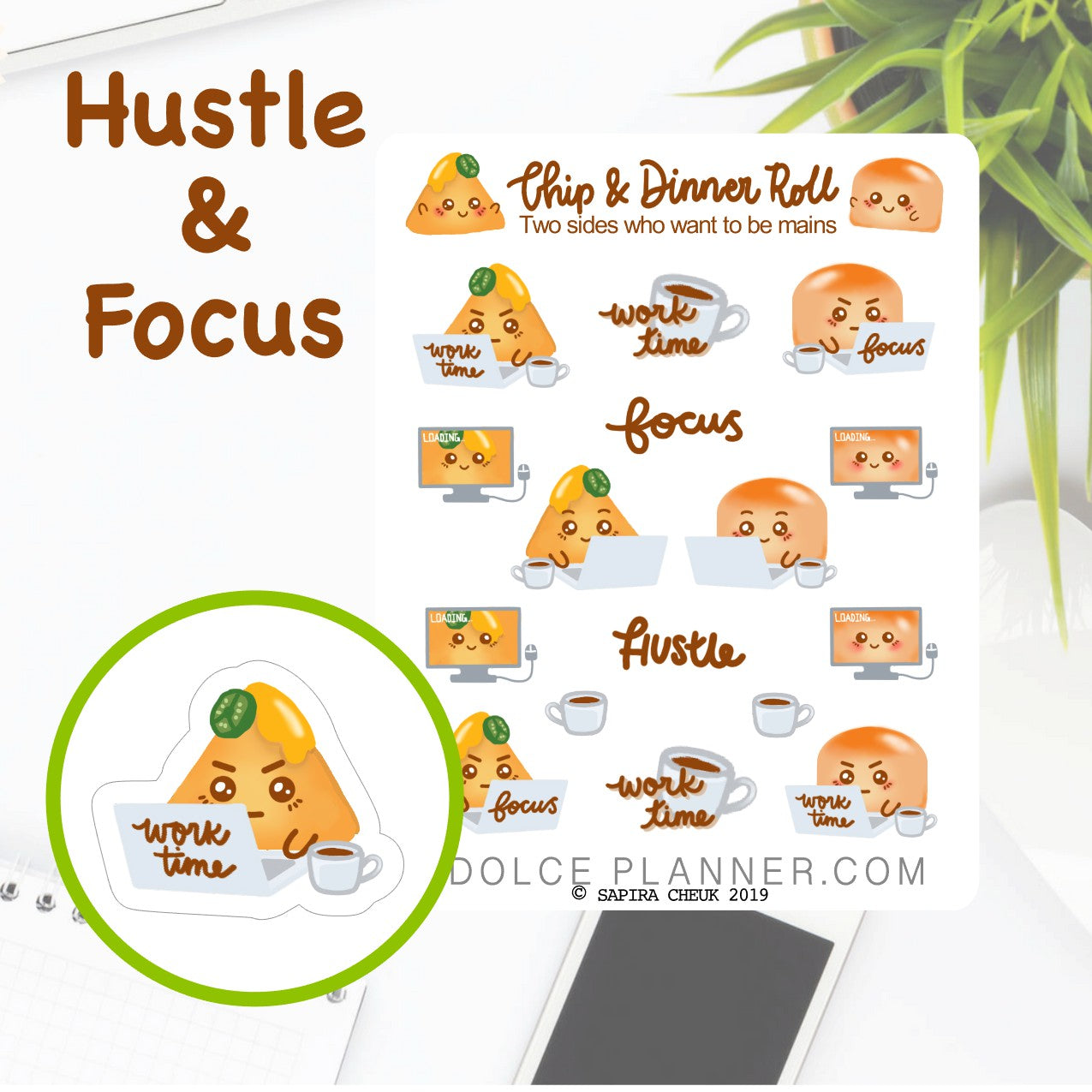 Work Hustle and Focus Chip & DInner Roll Character Planner Sticker