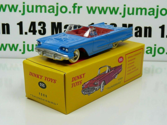 DT12E Voiture réédition DINKY TOYS atlas UK : 555 FORD THUNDERBIRD bleu UK