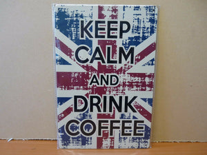 "PLAQUES TOLEE vintage 20 X 30 cm : ""Keep calm and drink Coffee"" anglais"