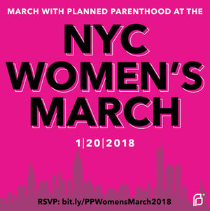 2018 Women's March on NYC! RSVP to join Planned Parenthood! #WomensMarch♀