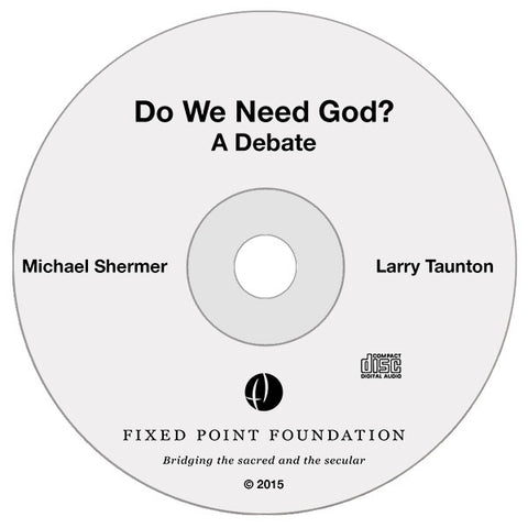 Do We Need God? (Audio)