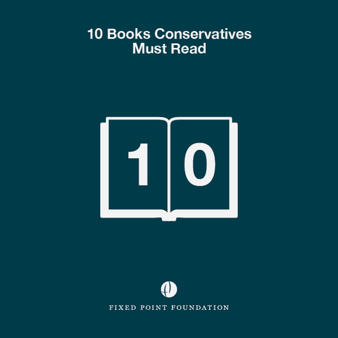 10 Books Conservatives Must Read (Audio)