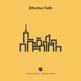Effective Faith Series (Audio)