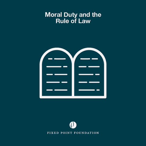 Moral Duty and the Rule of Law (Audio)