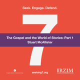 The Gospel and the World of Stories: Part 1 (Audio)