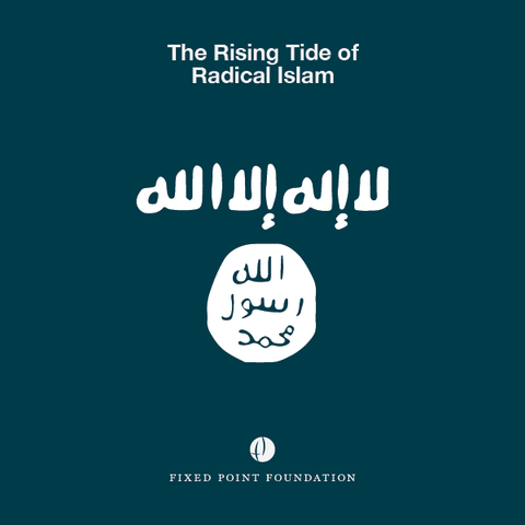 The Rising Tide of Radical Islam (Audio)