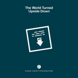 The World Turned Upside Down (Audio)