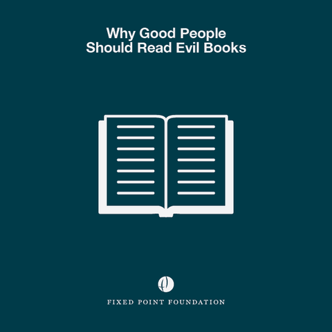 Why Good People Should Read Evil Books (Audio)