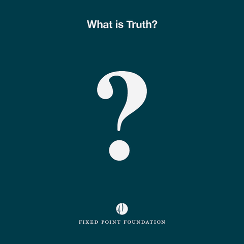 What is Truth? (Audio)