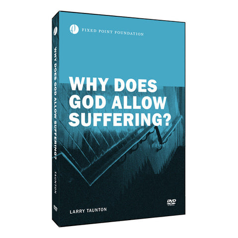 Why Does God Allow Suffering? (Video)