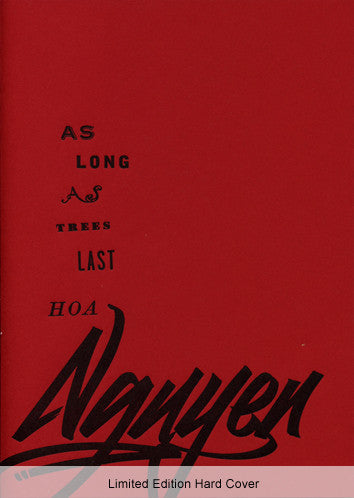 As Long As Trees Last - Hoa Nguyen - Limited Edition Hard Cover