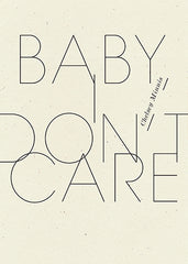 Baby, I don't care