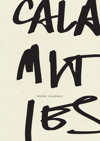 Calamities, Renee Gladman