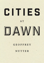 Cities at Dawn by Geoffrey Nutter