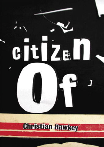 Citizen Of - Christian Hawkey