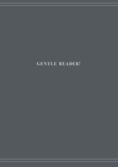 Gentle Reader! - Joshua Beckman, Anthony McCann, and Matthew Rohrer