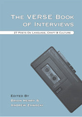 The Verse Book of Interviews - edited by Brian Henry and Andrew Zawacki