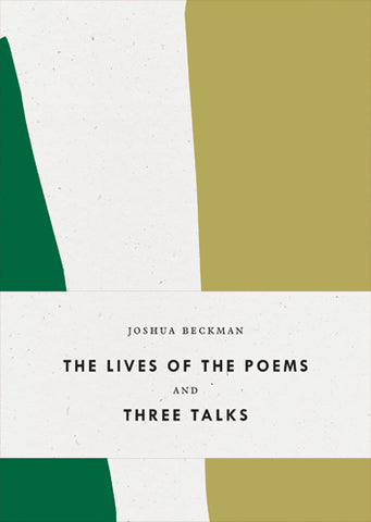 The Lives of the Poems and Three Talks