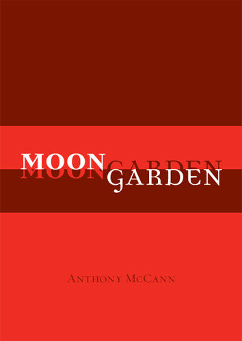 Moongarden - Anthony McCann